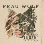 Legenden Lügen Nicht von Frau Wolf