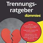 Trennungsratgeber für Dummies