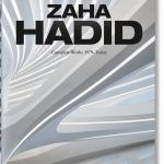Zaha Hadid. Complete Works 1979–Today, 2020 Edition