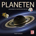 Planeten: Missionen zu exotischen Welten