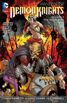 Demon Knights series, by Robert Venditti, Bernard Chang, and Paul Cornell (2012)