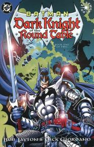 Batman: Dark Knight of the Round Table, by Bob Layton and Dick Giordano (1998-1999)