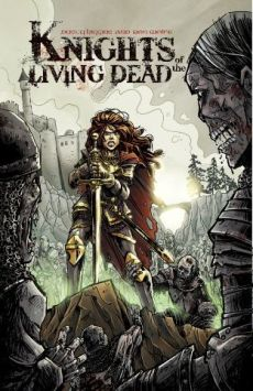 Knights of the Living Dead, by Dusty Higgins and Ron Wolfe (2011)