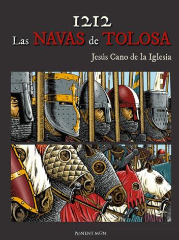 1212 Las Navas de Tolosa, by Jesús Cano de la Iglesia (2016)