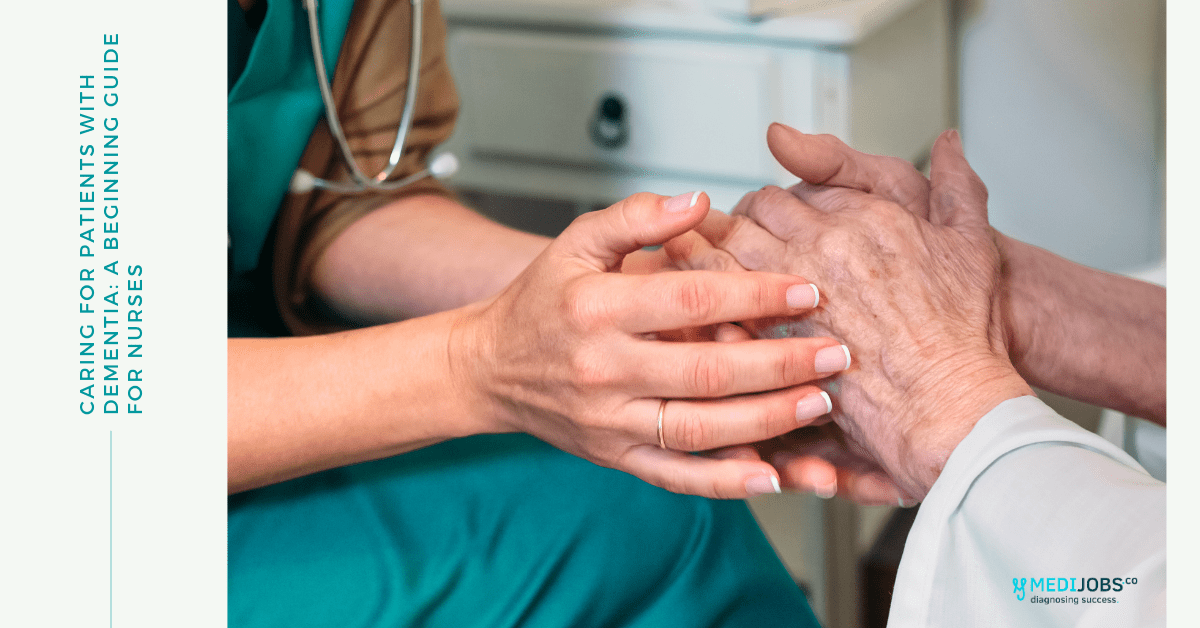 Caring for Patients with Dementia: A Beginning Guide for Nurses