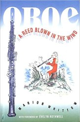Oboe, a reed blown in the wind by Marion Whittow: