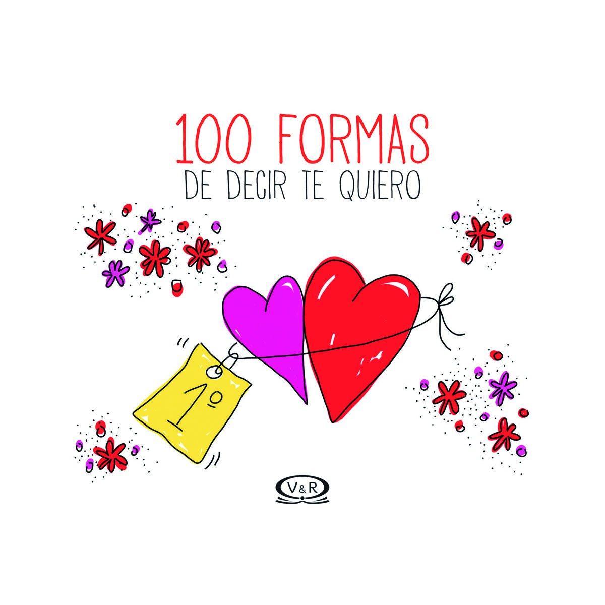 100 FORMAS DE DECIR TE QUIERO  VERGARA  RIBA  SEARSCOM