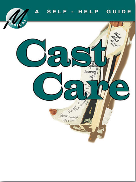 Guide To Understanding Cast Care - Mediscript