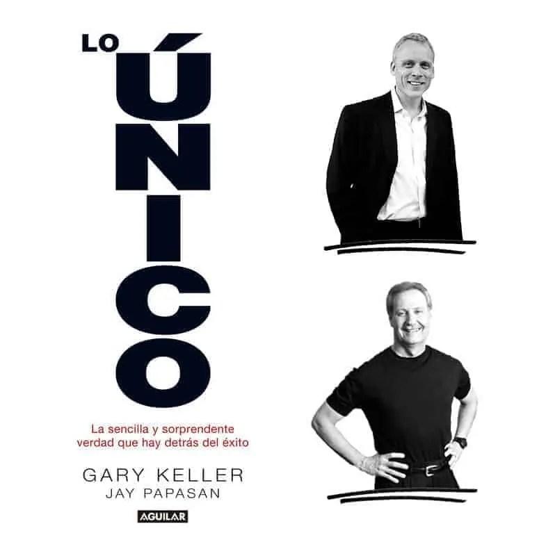 Lo único – Gary Keller