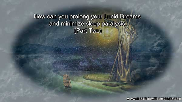 Dream manipulation will enable you to decide in your dreams.