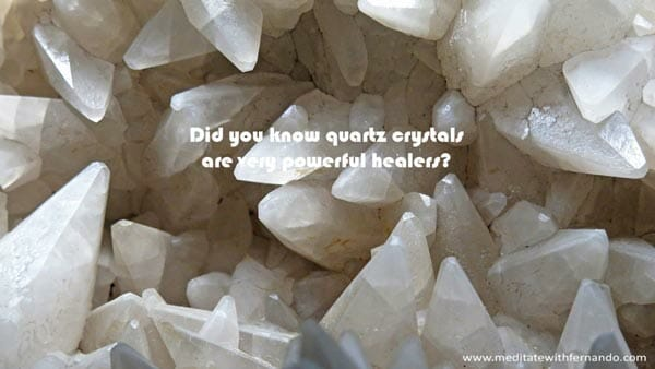 Quartzs bring healing light.