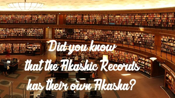 Everything is existence is within the Akashic Records.