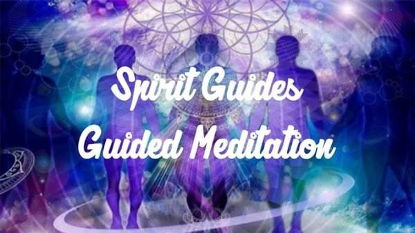 Spirit Guides Meditation