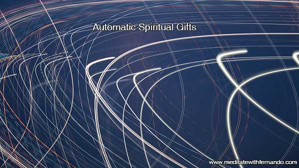 Automatic Spiritual Gifts.