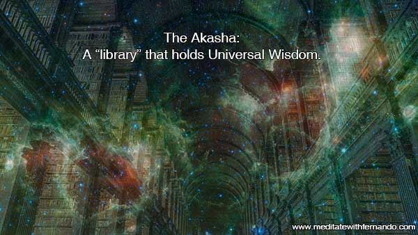 The Akasha holds the history of your existence.