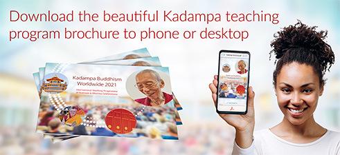 Download the beautiful Kadampa Teaching Program Brochure to phone or desktop