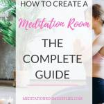 how to create a meditation room the complete guide