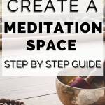 how to create a meditation space step by step guide