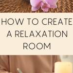 how to create a relaxation room