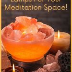 Best Himalayan salt lamps for your meditation space
