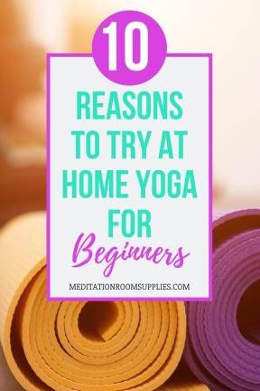 10 reasons to try at home yoga for beginners