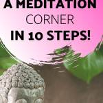 how to create a meditation corner in 10 steps