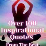 over 100 inspiratio quotes from the best spiritual teachers