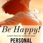 be happy learn to work on personal development
