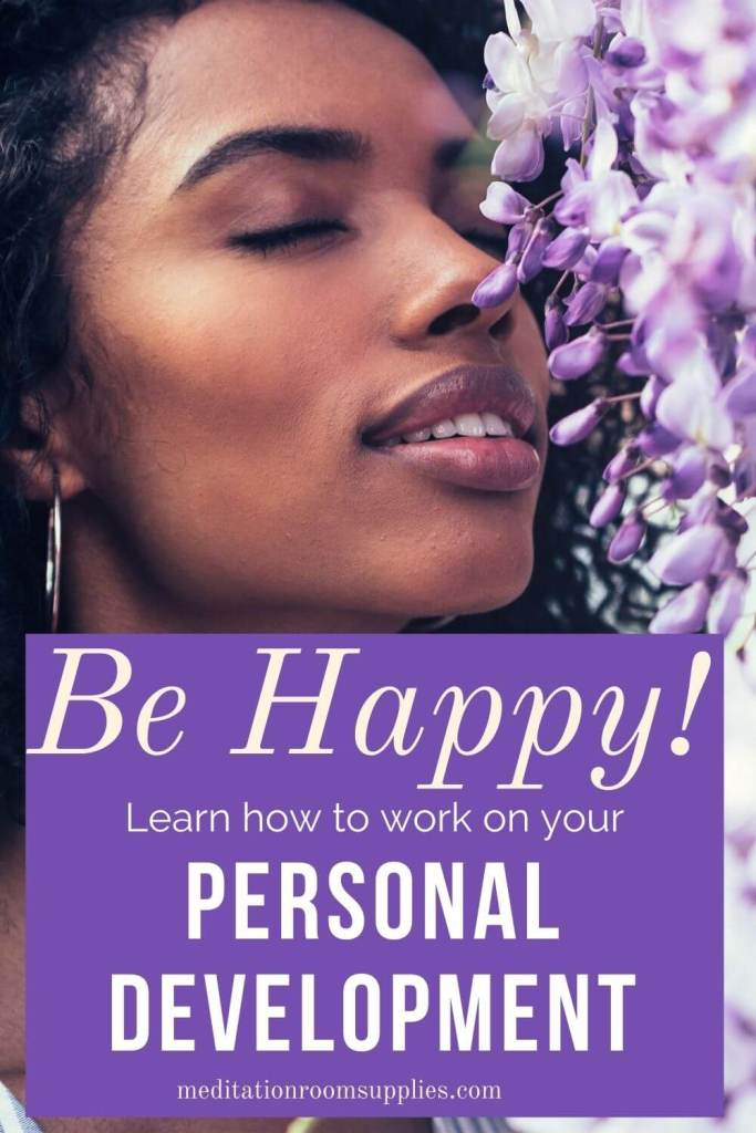 be happy learn how to work on your personal development