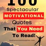 100 spectacular motivaqtional quotes that you need to read
