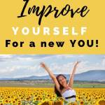 learn how to improve yourself for a new you
