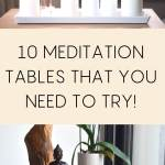 10 meditation tables that you need to try