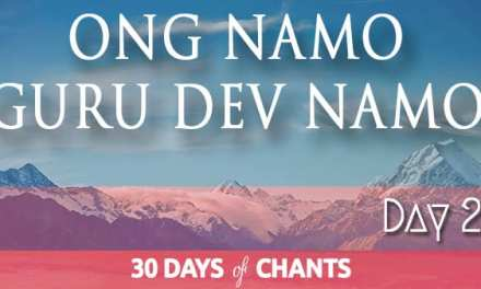 Day 21 | Ong Namo Guru Dev Namo