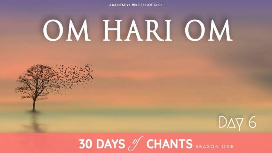 Day 6 | OM HARI OM | Powerful Healing Mantra