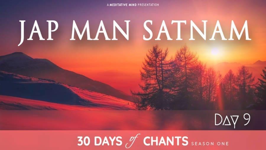 Day 9   JAP MAN SATNAM   Mantra for Prosperity