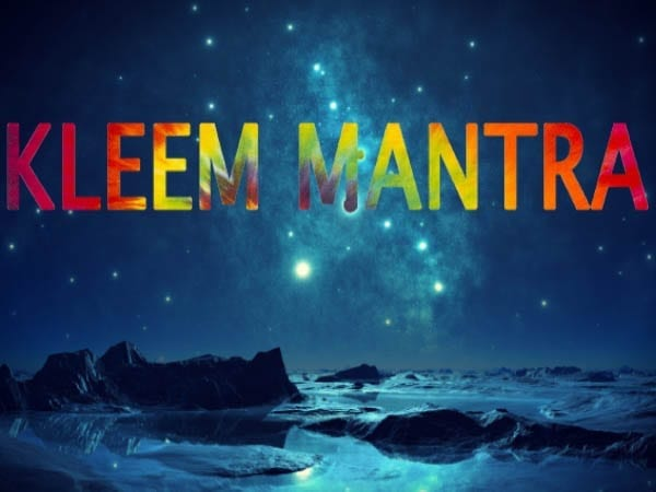 KLEEM Mantra for finding your Love, Prosperity and Abundance