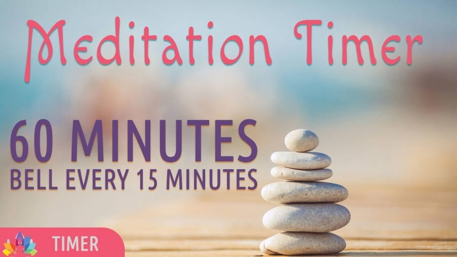 Meditation Timer – 60 Minutes   Bell every 15 Minutes
