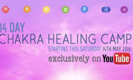 14 Day CHAKRA HEALING CAMP | Starting on Saturday, 14th May,2016