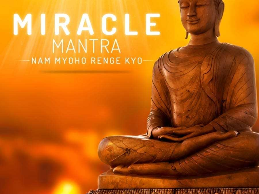 NAM MYOHO RENGE KYO {The Miracle Mantra} – Meaning and Benefits