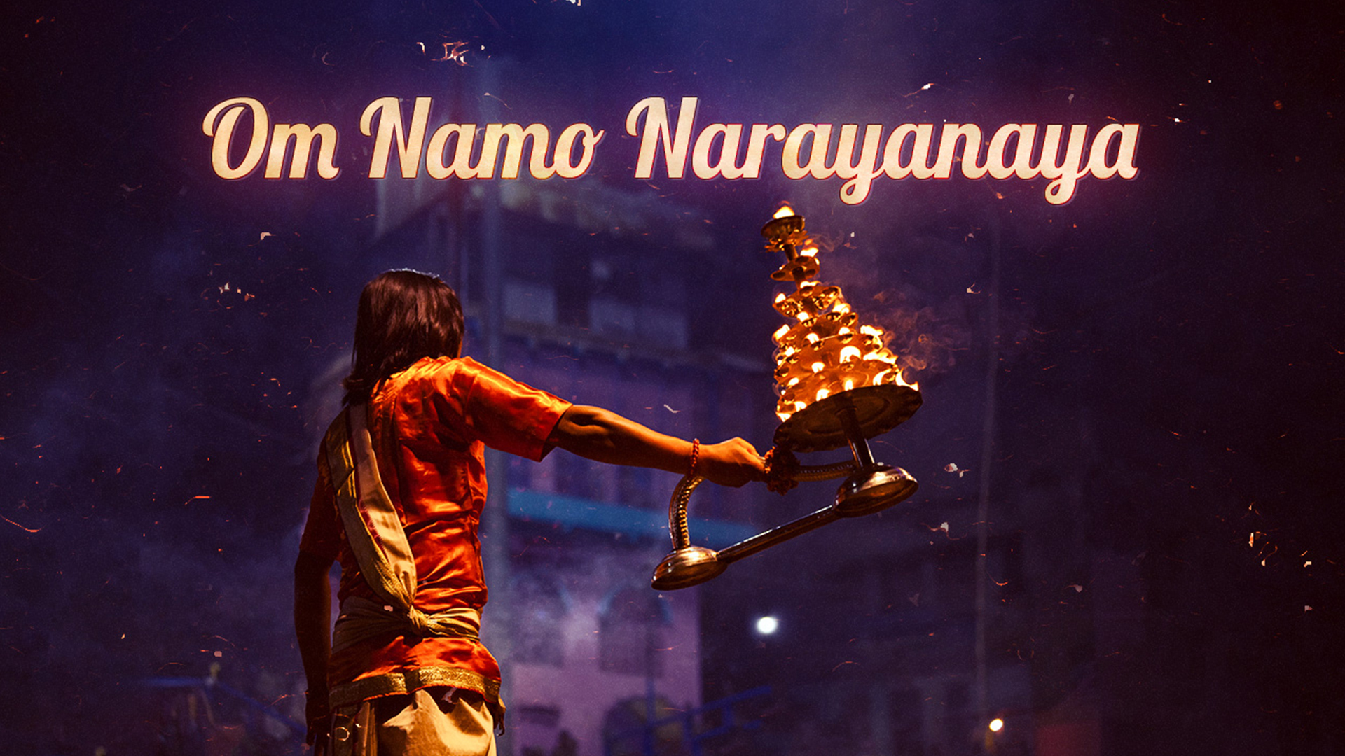 OM NAMO NARAYANAYA – Meaning & Benefits
