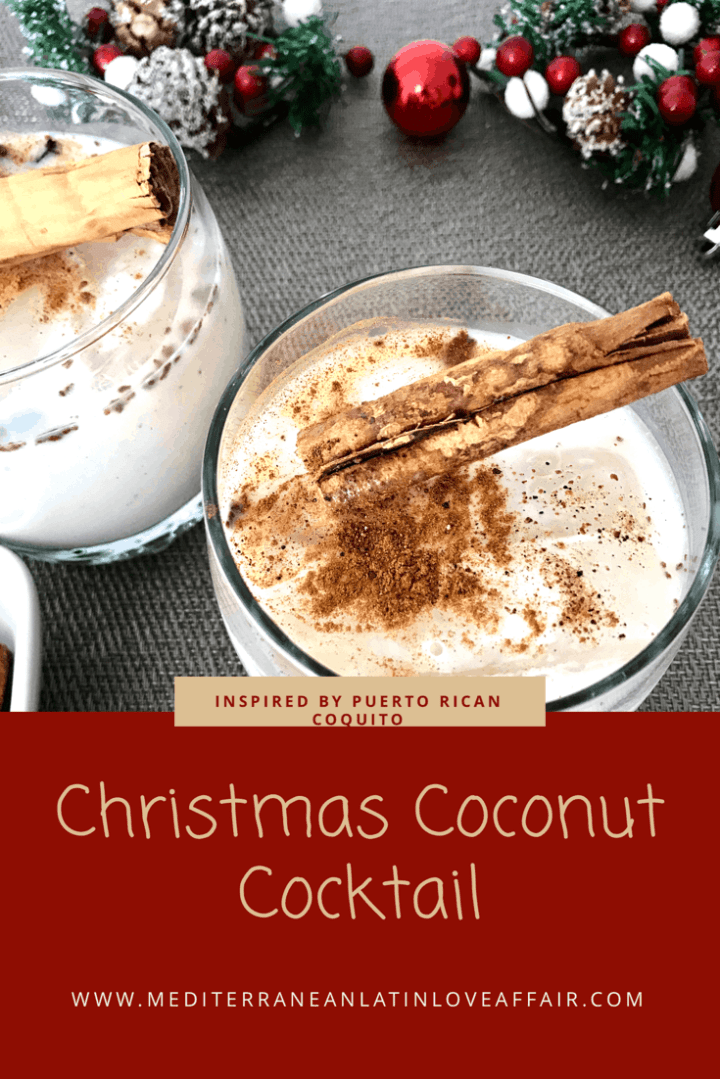 Coconut Cocktail Inspired by Puerto Rican Coquito. This is the perfect cocktail for Christmas and the holidays.