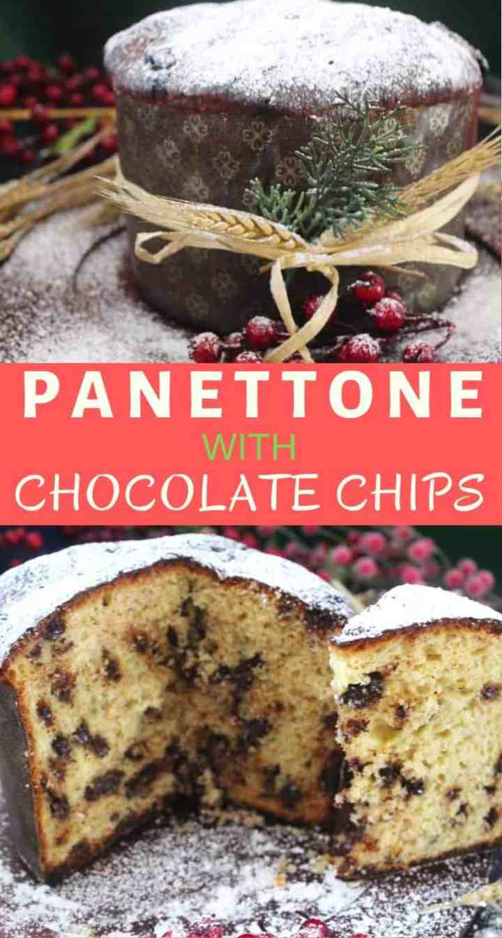 Homemade Chocolate Chips Panettone, shown in 2 different pictures. One is uncut and the other shows a sliced panettone.