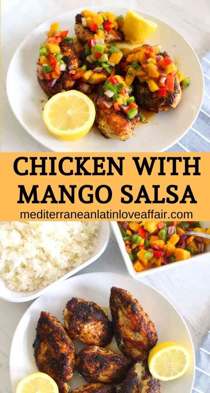 An image created specifically for Pinterest. It has two pictures and a bar with words separating the two images. The words read Chicken with Mango Salsa and the website URL while the pictures show the chicken topped with mango salsa and the other one chicken separately, mango salsa separately and rice apart.