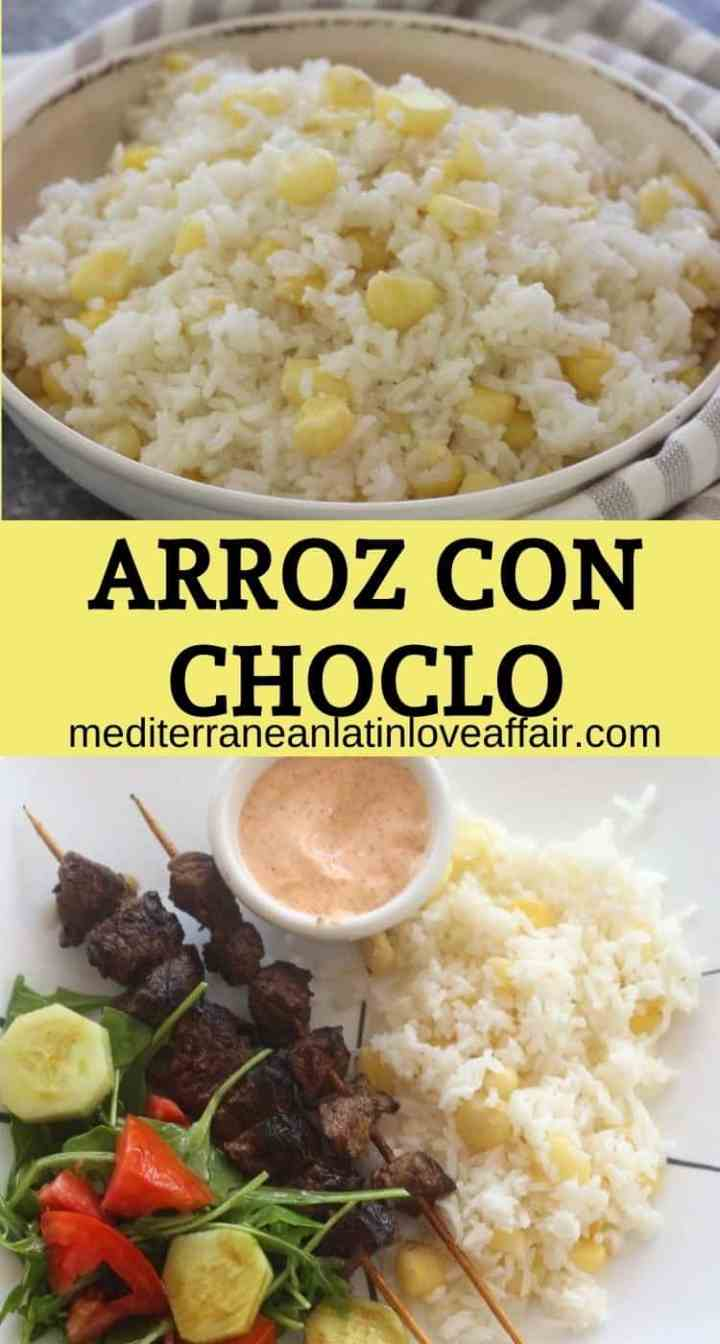 An image collage with 2 pictures created for Pinterest with a title bar in between both pictures. It shows the rice with corn on top and on the bottom a picture of that same rice served with skewers, salad and a dip. This rice recipe is called Arroz con choclo in Spanish.