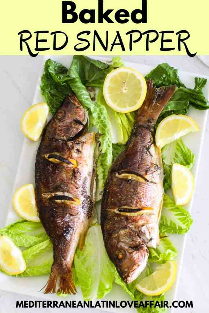 An image prepared for Pinterest, it shows baked Red Snappers in a platter over lettuce. On top of the image there's a title bar and on the bottom the website link.