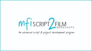 MFI Script 2 Film Workshops