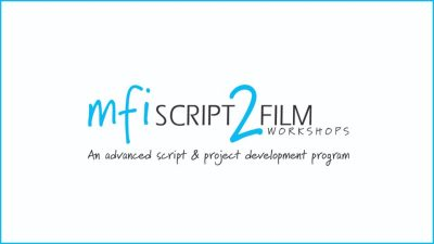 MFI Script 2 Film Workshops