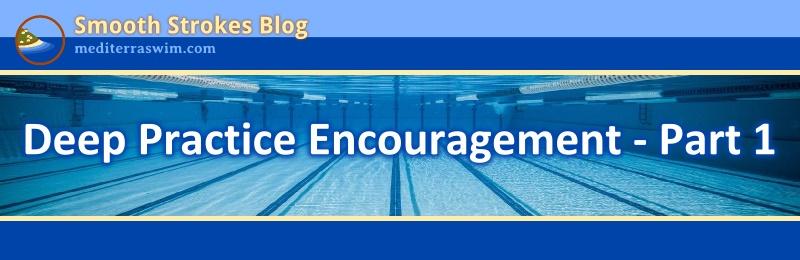 1505 deep practice encouragement 1 JPG