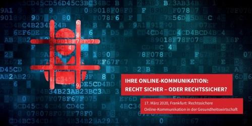 Rechtssichere Online-Kommunikation in der Gesundheitswirtschaft