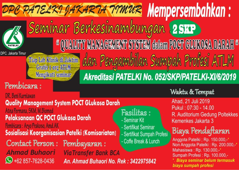 Seminar Berkesinambungan Quality Management System Dalam POCT Glukosa Darah (Patelki DPC Jakarta Timur)